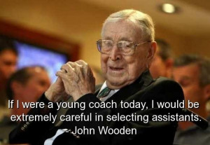 John wooden famous quotes sayings best coach wise