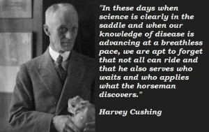 Harvey cushing famous quotes 5
