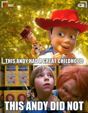 Andy and his childhood…