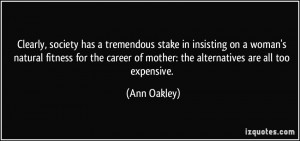 More Ann Oakley Quotes