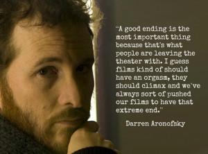 Film Director Quotes - Darren Aronofsky