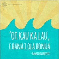 Inspirational Quotes In Hawaiian Language ~ Hawaiian Language