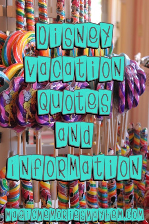 Vacation Quotes and Information from an Authorized Disney Vacation ...