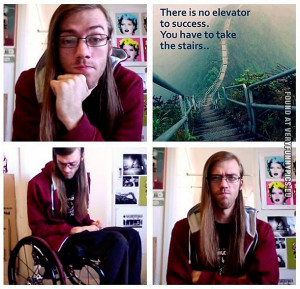 Funny Picture - There is no elevator to success - Man in wheelchair