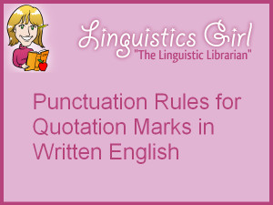 2013-05-13-Punctuation-Rules-for-Quotation-Marks-in-Written-English ...