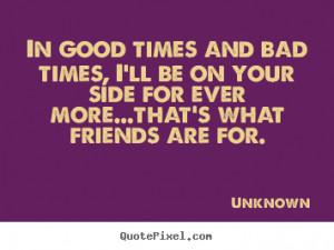 ... more friendship quotes motivational quotes love quotes success quotes