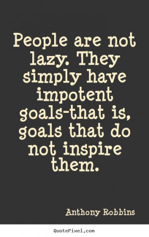 Inspirational Quotes for Lazy People