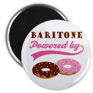 Baritone Gifts > Baritone Magnets > Baritone Powered By Donuts Magnet
