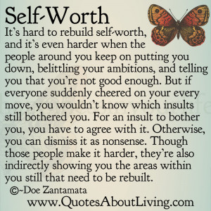 it s hard to rebuild self worth and it s even harder when the people ...
