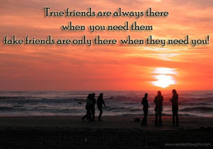 Friendship Quotes-Thoughts-True Friend-Fake Friend-Best Quotes
