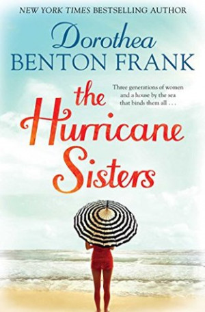"""Start by marking """"The Hurricane Sisters"""" as Want to Read:"""