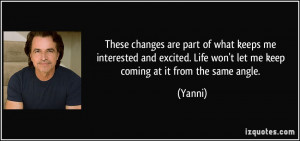 More Yanni Quotes