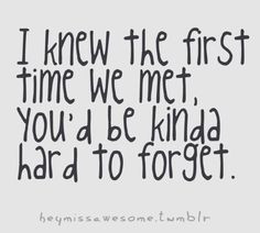 ... Quotes | ... relationship, first, first time, meet, met, impressions