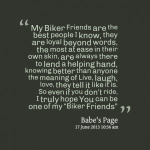 File Name : 15456-my-biker-friends-are-the-best-people-i-know-they-are ...