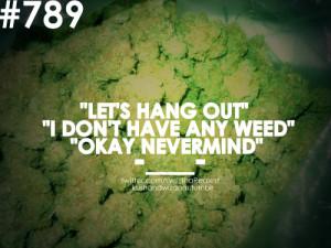 Quote Weed Quotes Marijuana