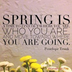 ... quote. Inspiration for Women and Inspiration for Spring from Women on