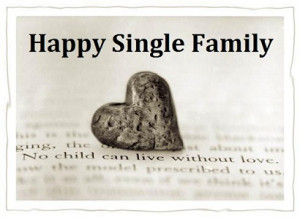 ... single family with your child(ren) that you always wanted to become