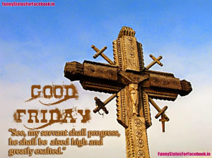 Good Friday Quote Image and Picture eCard By Funnystatusforfacebook.in