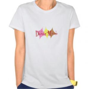 Proud dance mom theme t shirt