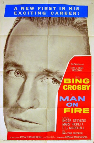 ... FIRE 1957 Bing Crosby, Inger Stevens, E.G. Marshall US 1-SHEET POSTER