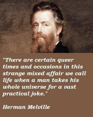Herman Melville Quotes
