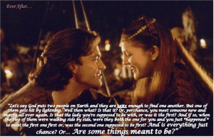 ... , Quote, First Kisses, Ever After, Favorite Movie, Drew Barrymore