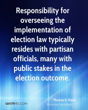 Responsibility for overseeing the implementation of election law ...