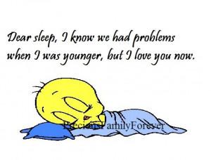 Sleepi Know Weve Had Our