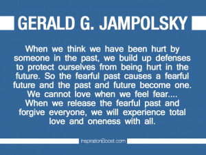 Quotes about Moving on From the Past – Gerald G. Jampolsky