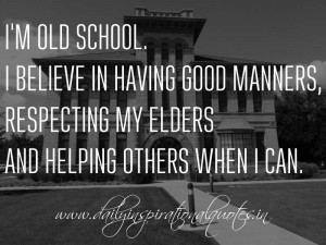 ... elders and helping others when I can. ~ Anonymous ( Inspiring Quotes