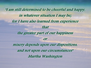 Am Still Determined to be Cheerful and Happy ~ Happiness Quote