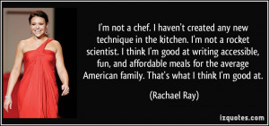 quote-i-m-not-a-chef-i-haven-t-created-any-new-technique-in-the ...