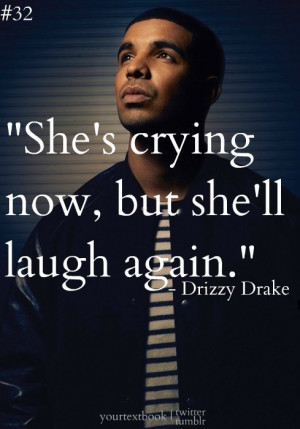 Drizzy Drake Quotes And