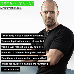 ... Piece Of Dynamite Your Body Is Like A Piece Of Dynamite Jason Statham