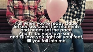 ... Gilbert quotes   Fall into Me — Brantley Gilbert   Quotes