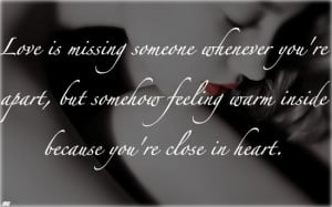 ... Warn Inside Because You're close in heart - Missing You Quote