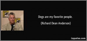 More Richard Dean Anderson Quotes