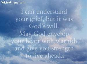 ... May God Envelop Your Heart With Warmth And Give You Strength To Live