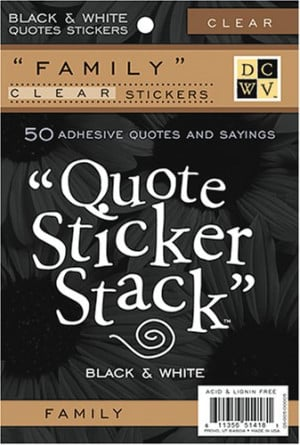 ... Black and White 4-3/8 Inch by 7 Inch 10 Sheets Clear Sticker Quote