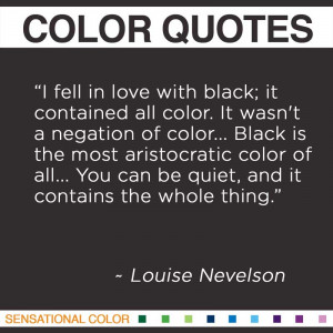 Color Quotes by Louise Nevelson