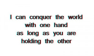 can conquer the world...