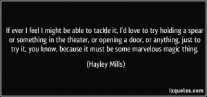 Hayley Mills Quote