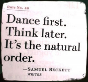 quote quotes think ballerina ballet dance natural idea thought beckett ...