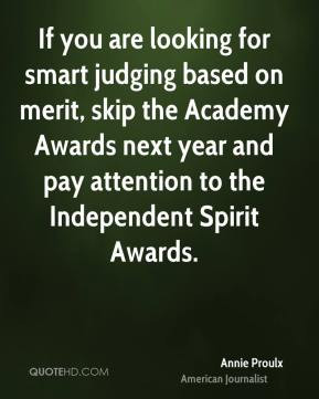 ... Awards next year and pay attention to the Independent Spirit Awards