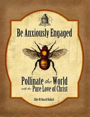 Be Anxiously Engaged: Pollinate the World with the Pure Love of Christ ...