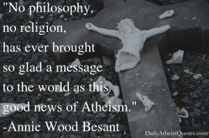 Annie Wood Besant – Good news of atheism
