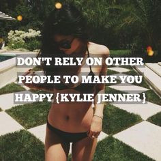kylie # jenner # quote more kylie jenner quotes kardashian jenner ...