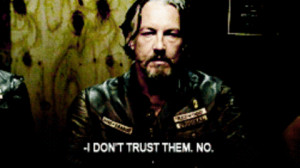 sons of anarchy chibs quotes