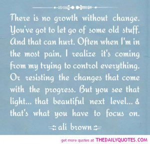 there is no growth without change life quotes sayings pictures