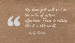 Emily Bronte - Sister Quote